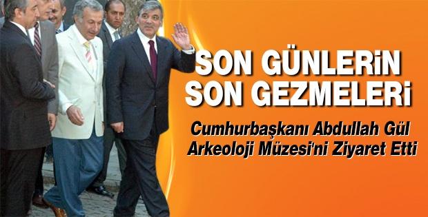 Cumhurbaşkanı Abdullah Gül Arkeoloji Müzesi'ni Ziyaret Etti