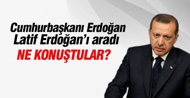 Cumhurbaşkanı Erdoğan Latif Erdoğan'ı aradı