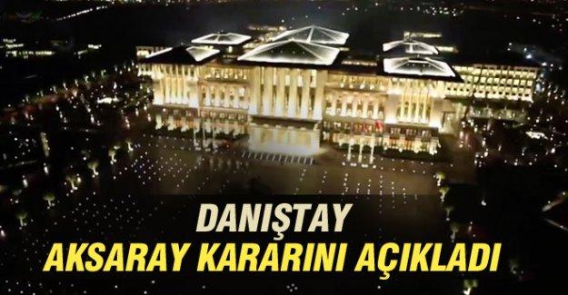 Danıştay, AkSaray Kararını Açıkladı