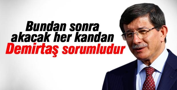 Davutoğlu: Akacak her kandan Demirtaş sorumludur