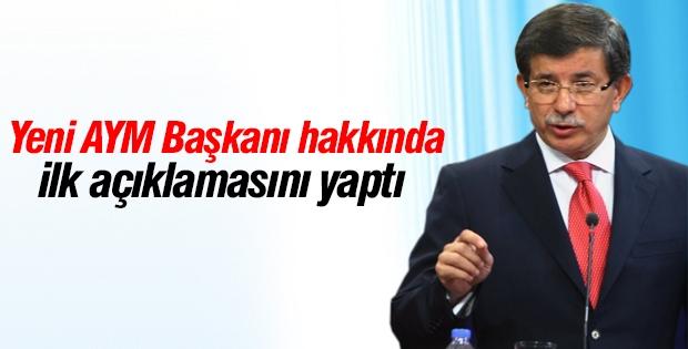 Davutoğlu, yeni AYM Başkanı ile ilgili ilk açıklamasını yaptı