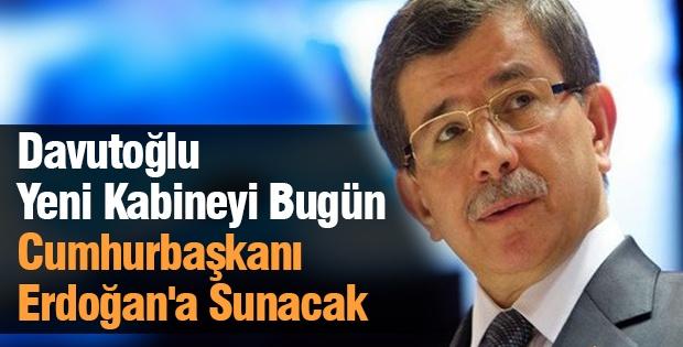Davutoğlu yeni kabineyi bugün Cumhurbaşkanı Erdoğan'a sunacak