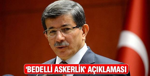 Davutoğlun'dan 'bedelli askerlik' açıklaması
