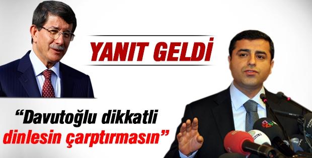 Demirtaş: Davutoğlu dikkatli dinlesin, çarptırmasın