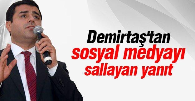 Demirtaş'tan sosyal medyayı sallayan yanıt
