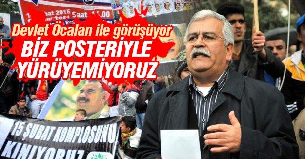 """""""Devlet Öcalan ile görüşüyor, biz posteriyle yürüyemiyoruz"""""""