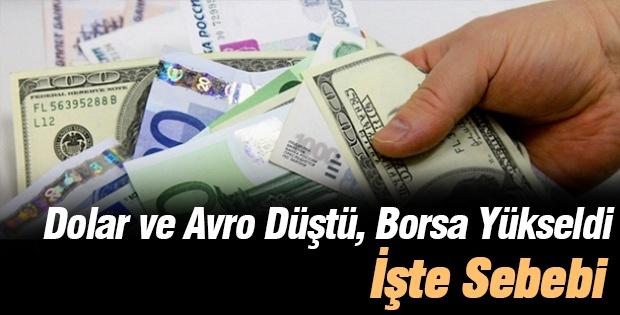 Dolar ve Avro Düştü, Borsa Yükseldi