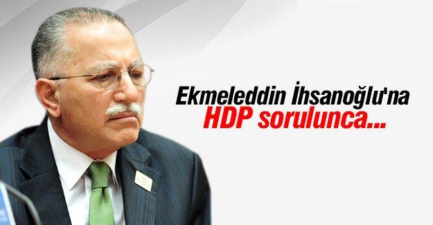 Ekmeleddin İhsanoğlu'na HDP sorulunca...
