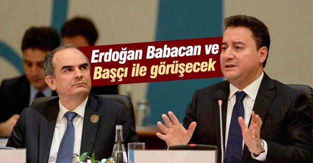 Erdoğan Babacan ve Başçı ile görüşecek!
