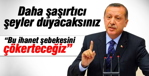 Erdoğan: Bu ihanet şebekesini çökerteceğiz