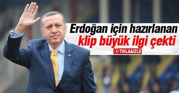 Erdoğan için hazırlanan klip büyük ilgi çekti
