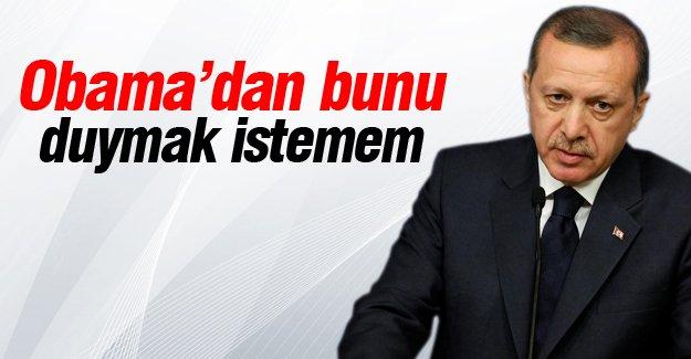 Erdoğan: Obama'dan bunu duymak istemem