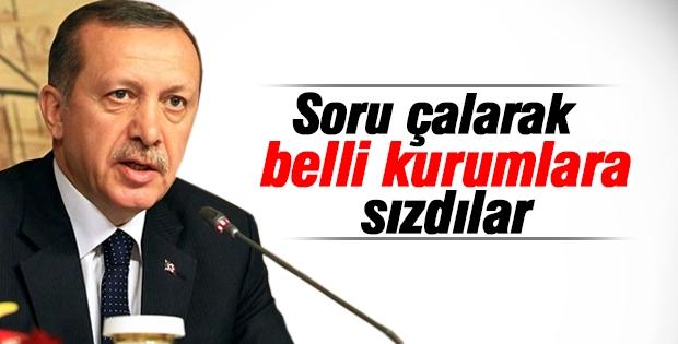 Erdoğan: Soru çalarak belli kurumlara sızdılar