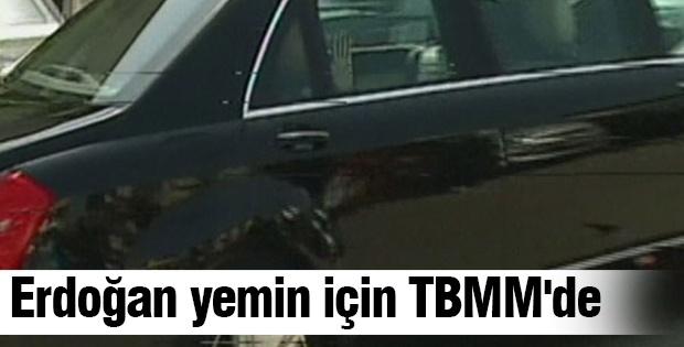 Erdoğan yemin için TBMM'de