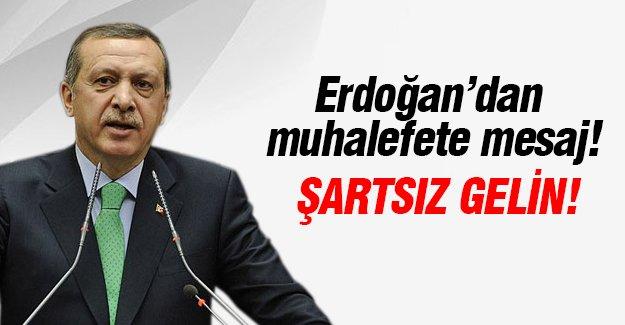 Erdoğan'dan muhalefete mesaj!