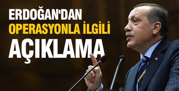 Erdoğan'dan operasyonla ilgili açıklama