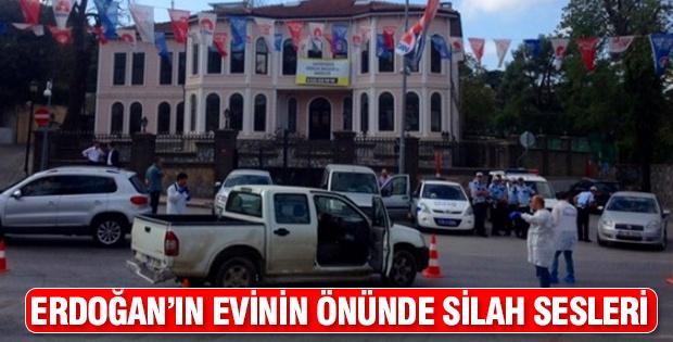 Erdoğan'ın evinin önünde silah sesleri
