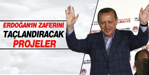 Erdoğan'ın zaferini taçlandıracak projeler