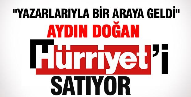 """Ergun Babahan: """"Aydın Doğan Hürriyet'i satıyor"""""""