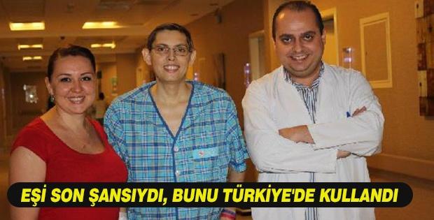 EŞİ SON ŞANSIYDI, BUNU TÜRKİYE'DE KULLANDI