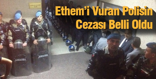 Ethem'i Vuran Polisin Cezası Belli Oldu
