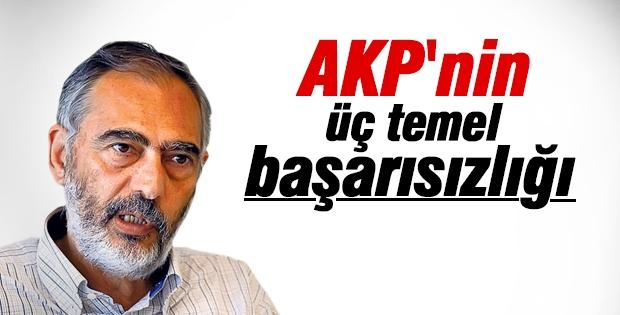 Etyen Mahçupyan, AK Parti'nin üç temel başarısızlığını anlattı