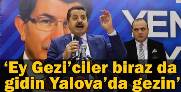 'Ey Gezi'ciler şimdi de Yalova'da gezin'
