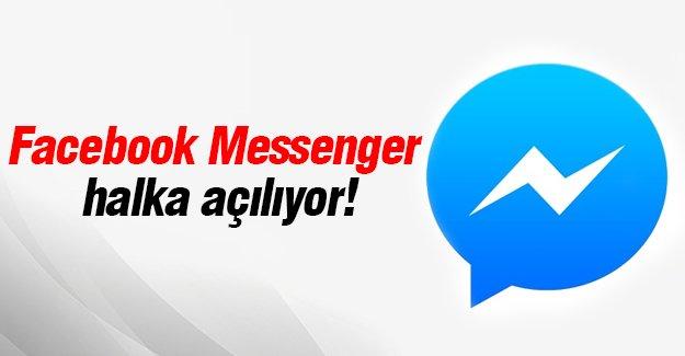 Facebook Messenger  halka açılıyor!