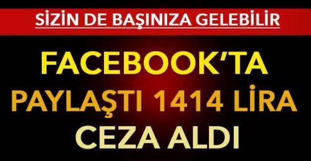 Facebook'ta paylaştı 1414 lira ceza aldı