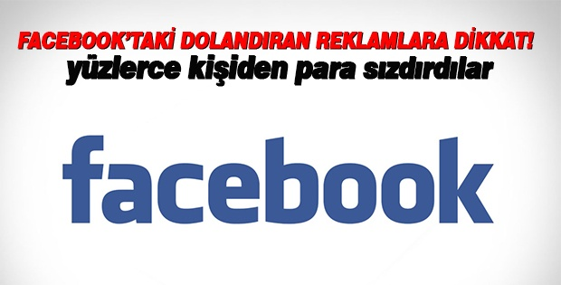 """Facebook'taki """"dolandıran Reklamlara"""" Dikkat"""