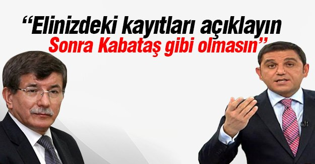 """Fatih Portakal'dan Başbakan Davutoğlu'na """"Kayıt"""" Tepkisi"""