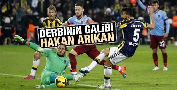 Fenerbahçe Trabzon maçının galibi Hakan Arıkan