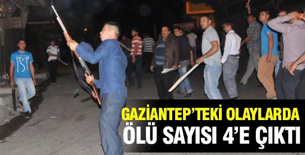 Gaziantep'teki olaylarda 4 kişi öldü