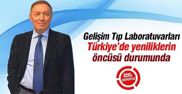 Gelişim Tıp Laboratuvarları Türkiye'de yeniliklerin öncüsü durumunda