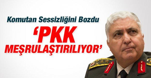 """Genelkurmay Başkanı Necdet Özel; """"PKK Meşrulaşıyor"""""""