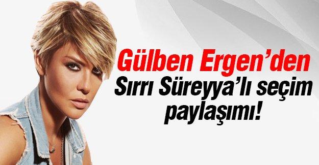 Gülben Ergen'den Sırrı Süreyya'lı seçim paylaşımı!