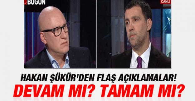 Hakan Şükür'den Flaş Açıklamalar!