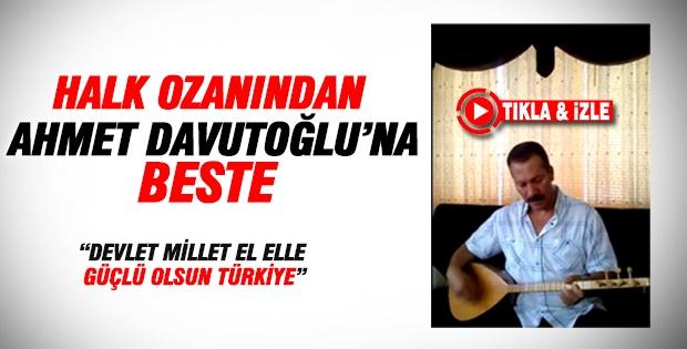 Halk Ozanından Başbakan Ahmet DAVUTOĞLU'na Beste