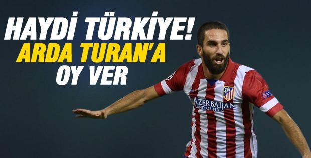 Haydi Türkiye! Arda Turan'a UEFA'da oy ver!