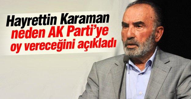 Hayrettin Karaman neden AK Parti'ye oy vereceğini açıkladı