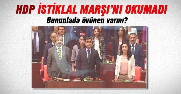 HDP'li vekiller İstiklal Marşı'nı okumadı