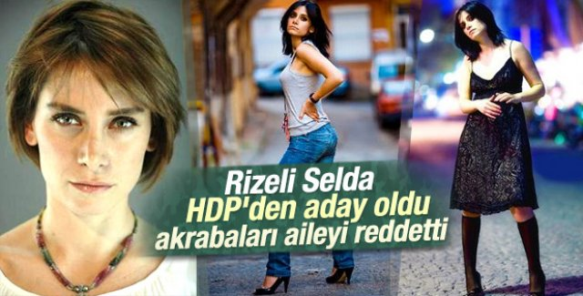 HDP'nin Rize adayı Kurşun ve ailesini akrabalıktan reddettiler