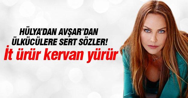 Hülya Avşar: İt ürür kervan yürür, oynamaktan vazgeçmem
