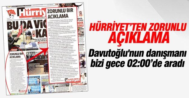 """Hürriyet gazetesi """"zorunlu"""" bir açıklama yaptı"""
