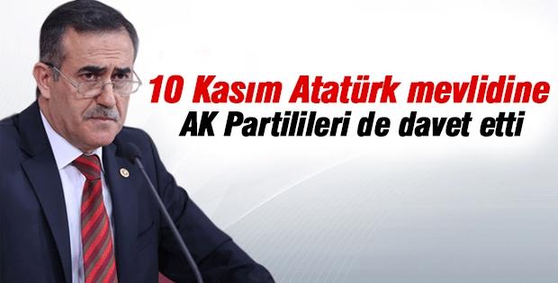 İhsan Özkes Atatürk mevlidine AK Partilileri de davet etti