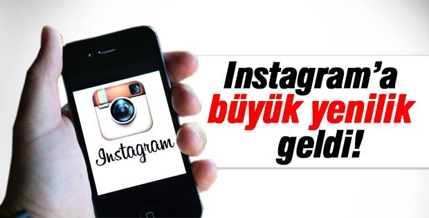 Instagram'a büyük yenilik geldi!