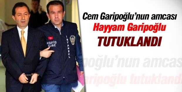 İşadamı Hayyam Garipoğlu tutuklandı