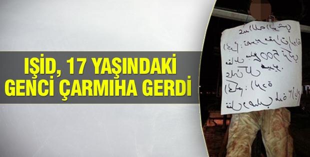 IŞİD, 17 yaşındaki genci çarmıha gerdi