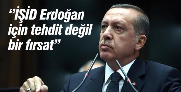 'IŞİD Erdoğan için tehdit değil fırsat'