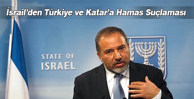 İsrail'den Türkiye ve Katar'a 'Hamas' suçlaması